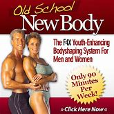 Old School New Body Review-Old School New Body Download